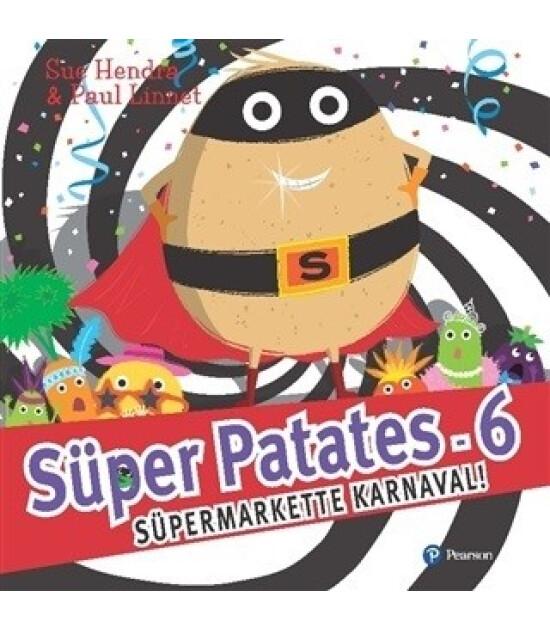 Süper Patates 6 / Süpermarkette Karnaval!